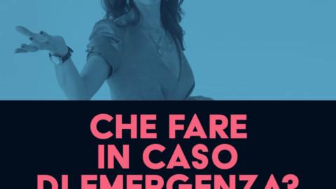 CHE FARE IN CASO DI EMERGENZA?